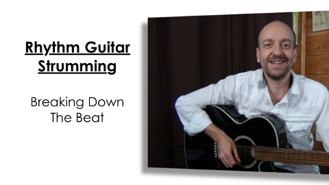 Guitar Rhythm and Strumming - Breaking Down The Beat