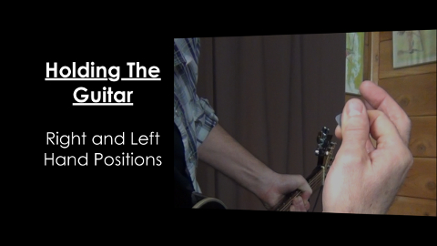 How To Hold The Guitar - Right and Left Hand Positions