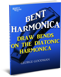 Bent Harmonica - Draw Bends on the Diatonic Harmonica
