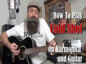 Cold Shot Lesson on Harmonica and Guitar