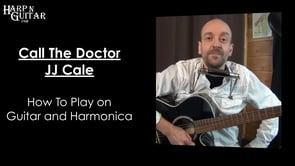 JJ Cale - Call The Doctor - A Harp